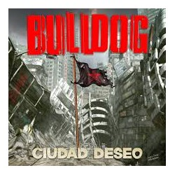 Bulldog Ciudad Deseo Cd
