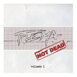 Flema NOT DEAD Vol. 1