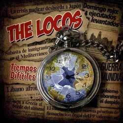 The Locos  Tiempos...