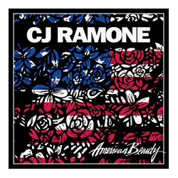 CJ Ramone AMERICAN BEAUTY...