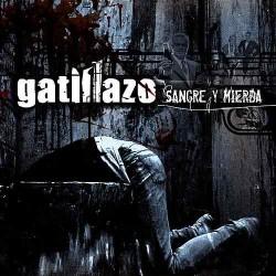 Gatillazo Sangre y Mierda