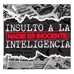 Insulto a la Inteligencia...