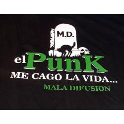 REMERA EL PUNK ME CAGO LA...