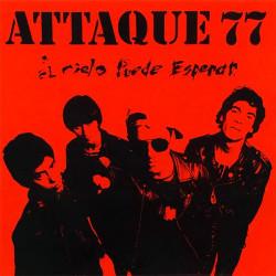 """ATTAQUE 77 """"EL CIELO PUEDE..."""