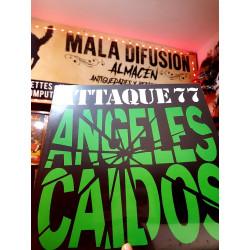 ATTAQUE 77 ANGELES CAIDOS...
